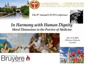 2016: In Harmony with Human Dignity Moral Dimensions in the Practice of Medicine