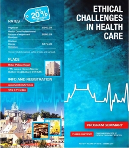 2013: Ethical Challenges in Health Care
